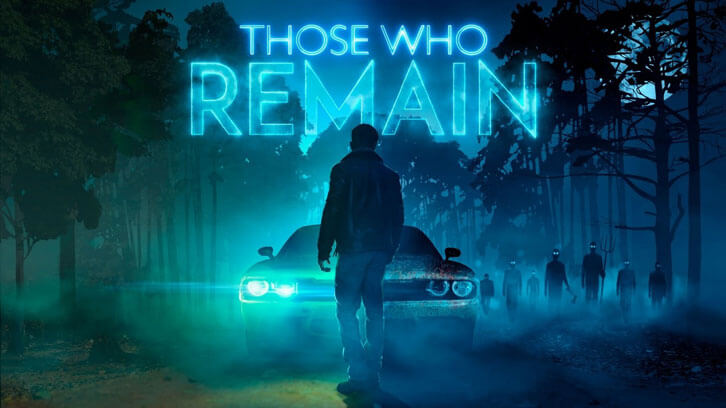 Psychological Adventure-Thriller, Those Who Remain, Out Now!