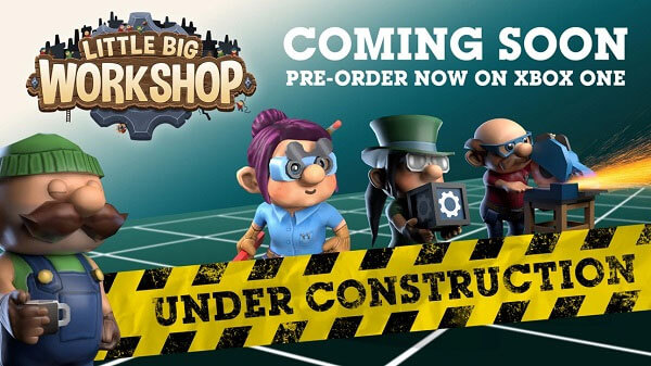 Pre-order Little Big Workshop Now on Xbox One!