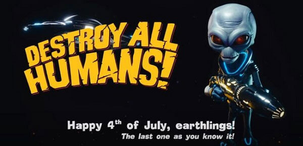 New Dependence Day Trailer From Destroy All Humans