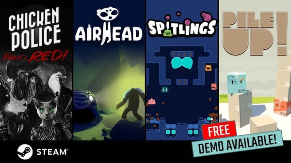 Demos for Spitlings, Chicken Police, Pile Up!, and Airhead remain available!