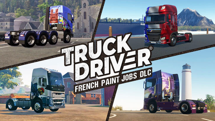 """Vive la France!"" Truck Driver brings 'French Paint Jobs' DLC to PlayStation 4 and Xbox One"