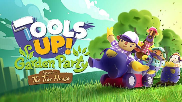Tools Up! Is Back and Throwing a Garden Party of DLC